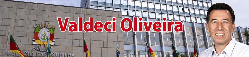 Deputado Estadual Valdeci Oliveira